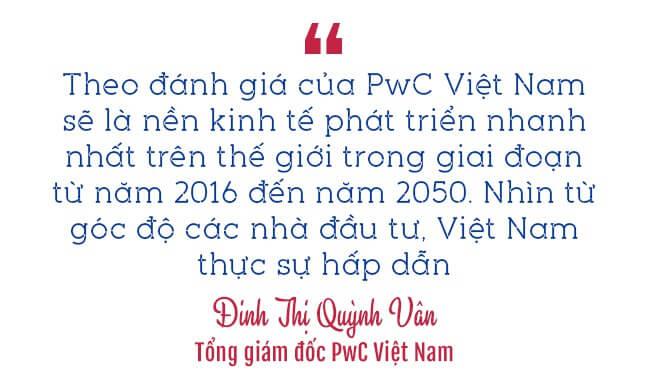 410 1510035625481 - Tổng giám đốc PwC Việt Nam: Năm 2050 Việt Nam có thể nằm trong 20 nền kinh tế lớn nhất thế giới